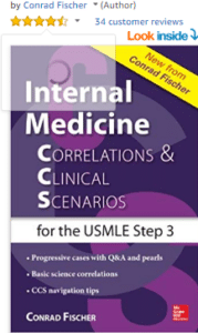 Internal medicines correlations and clinical scenarios CSS USMLE step 3 correlation and clinical scenarios for the USMLE step 3 1st edition PDF