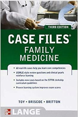 Case files family medicine third edition (LANGE case files) 3rd edition Pdf